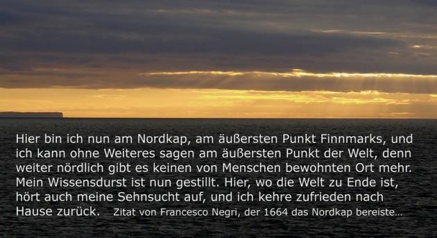 Zitat Francesco Negri, 1664 - Nordkap - Das Ende der Sehnsucht...