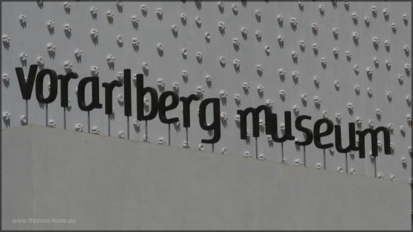 Schriftzug am Eingang zum Vorarlberg-Museum, Mai 2015