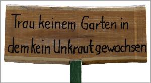 Schild im Garten, Mai 2016