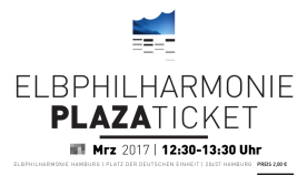 Plaza-Ticket, Elphi Hamburg