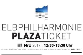 Das Plazaticket für die Elphi