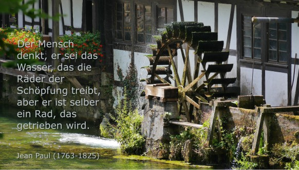 Mühlrad mit Zitat von Jean Paul (1763 - 1825)